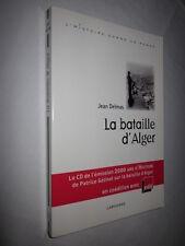 LA BATAILLE D'ALGER par JEAN DELMAS avec le CD