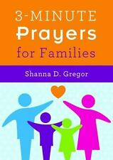 3-Minute Prayers for Families by Shanna D. Gregor (2015, Paperback)