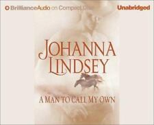 A MAN TO CALL MY OWN unabridged audio book on CD by JOHANNA LINDSEY - Brand New!
