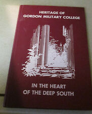 Vintage Heritage of Gordon Military College in the Heart of the Deep South HC