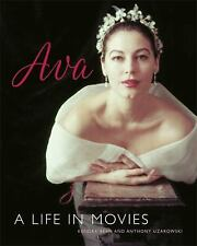 Ava : A Life in Movies by Anthony Uzarowski and Kendra Bean (2017, Hardcover)