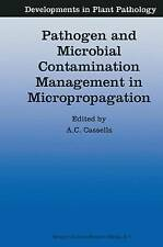 Pathogen and Microbial Contamination Management in Micropropagation (Development