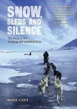 Snow, Sleds and Silence: The Story of the Nordkapp Expedition-ExLibrary