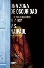 UNA ZONA DE OSCURIDAD - NAIPAUL, V. S./ VACA, FLORA CASAS (TRN) - NEW BOOK