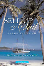 Sell Up and Sail: Pursue the Dream, Good, Bill Cooper, Laurel Cooper, Book