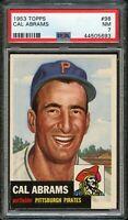 1953 Topps BB Card # 98 Cal Abrams Pittsburgh Pirates PSA NM 7 !!!