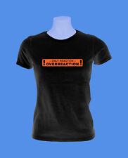 Girlie Damen Shirt Overreaction Überreag Choleri move2be schwarz S L
