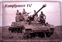 Kampfpanzer Panzer IV 2. Weltkrieg Blechschild Schild Metal Tin Sign 20 x 30 cm
