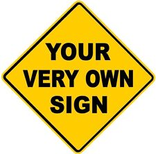 Design Your Own - Your Very Own Yellow Diamond Road Sign