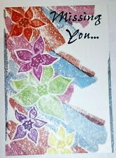 1 Missing You Greeting Card/Envelope Partner Spouse Friend Flower Beautiful Lost