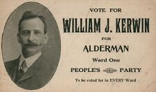 VOTE FOR WILLIAM J. KERWIN FOR ALDERMAN WARD ONE PEOPLES PARTY UNION AD CARD