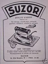PUBLICITÉ 1951 SUZOR FER MÉNAGE RÉCHAUDS GAUFRIERS GRILL PAIN - ADVERTISING