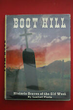 *1st Ed* BOOT HILL: HISTORIC GRAVES OF THE OLD WEST Lambert Florin (HC/DJ 1966)