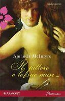 Il pittore e le sue muse - Amanda McIntyre - Libro Nuovo in offerta!