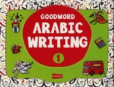 Goodword Arabic Écriture Livre 1 : Musulmane Kids Islamic Cadeau Alphabets Words