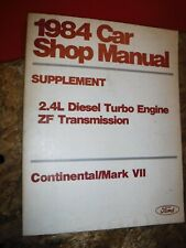 1984 LINCOLN CONTINENTAL MARK VII FACTORY DIESEL TURBO SERVICE MANUAL SUPPLEMENT