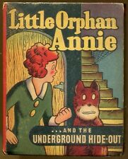 Little Orphan Annie & the Underground Hide-Out by Gray-Better Little Book-1945