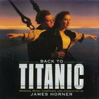 James Horner ‎CD Back To Titanic (Music From The Motion Picture) - Europe