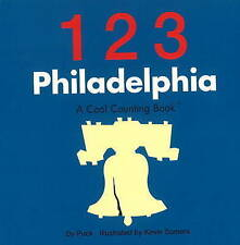 123 Philadelphia: A Cool Counting Book by Kevin Somers, Puck (Board book, 2010)