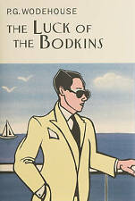 Wodehouse, P.G., The Luck Of The Bodkins (Everyman's Library P G WODEHOUSE), Ver