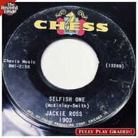 "JACKIE ROSS ""Selfish One"" CHESS 1903 Northern Soul nice sound! PLAY GRADED 45"