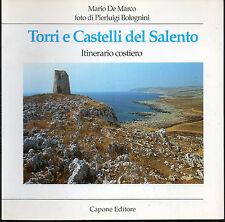 MARIO DE MARCO - TORRI E CASTELLI DEL SALENTO. Itinerario costiero
