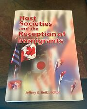 Host Societies and the Reception of Immigrants. Editor: Jeffrey Reitz.