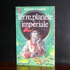 Arthur C. Clarke - Terre, planète impériale / J'ai Lu 1978