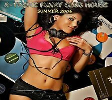 X-TREME FUNKY CLUB HOUSE - SUMMER 2006 CD