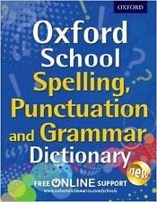 Oxford School Spelling, Punctuation, and Grammar Dictionary New Paperback Book O