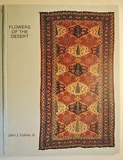 RUG BOOK - Flowers of the Desert: South Persian tribal rugs John J. Collins Jr.