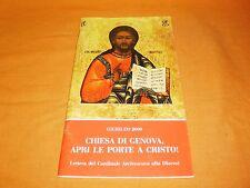 chiesa di genova apri le porte a cristo ! lettera di tettamanzi giubileo 2000