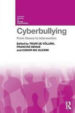 Cyberbullying: From Theory to Intervention (Current Issues in Social Psychology)