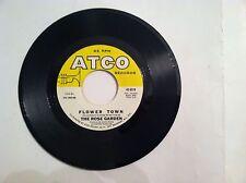 THE ROSE GARDEN - FLOWER TOWN - 45 RPM   (ORIGINAL LABEL)      N  MINT