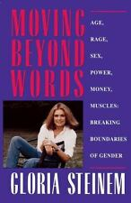 Moving Beyond Words : Age, Rage, Sex, Power, Money, Muscles: Breaking Boundar...