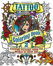Tattoo Coloring Book 2: Exciting Pictures - World of Body Art - Free Shipping