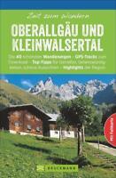 REISEFÜHRER Wanderführer Ober Allgäu Kleinwalsertal 40 Touren Oberstdorf 2017/18