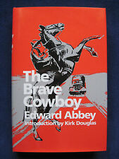 THE BRAVE COWBOY by EDWARD ABBEY - SIGNED by KIRK DOUGLAS Limited Numbered Ed.