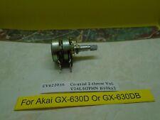 For Akai GX-630D,DB Output Control Co-axail 2-throw Vol.V24L5GPHN B10kx2 Used