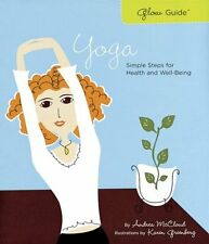 Glow Guide: Yoga: Simple Steps for Health and Well
