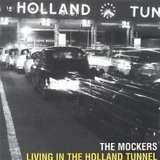 THE MOCKERS - LIVING IN THE HOLLAND TUNNEL - NEW