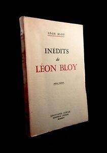 LÉON BLOY : INÉDITS DE LÉON BLOY  . ÉDITIONS SERGE . 1945 . ÉDITION ORIGINALE