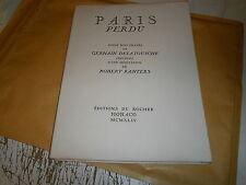 Paris perdu 12 gravures sur bois ex n°  envoi de l'auteur G. Delatousche 1944