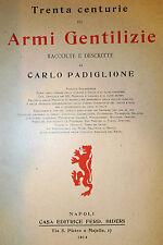 Araldica Stemmi Scudi - C. Padiglione: 30 Centurie Armi Gentilizie 1914 Bideri