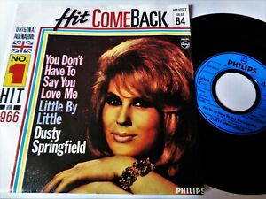 """DUSTY SPRINGFIELD You Don't Have To Say You Love Me VINYL 45 German 7"""" Record NM"""
