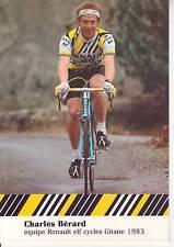 CYCLISME carte cycliste CHARLES BERARD  équipe RENAULT elf GITANE 1983