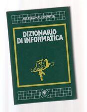 dizionario di informatica - abc personale copmuter