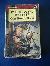 Two Eggs On My Plate.Oluf Reed Olsen. Pan Paperback edition. 2nd Printing.1955