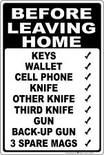 Before Leaving Home Checklist 2nd Amendment Aluminum Metal Sign