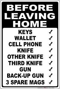 Before Leaving Home Checklist 2nd Amendment Aluminum Metal Sign